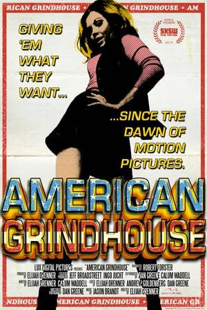 Watch American Grindhouse Online