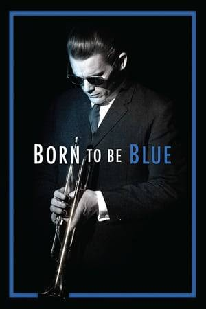 Watch Born to Be Blue Online