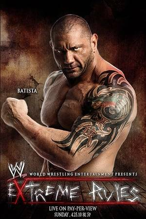 Watch WWE Extreme Rules 2010 Online