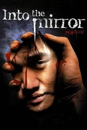 Watch Into the Mirror Online