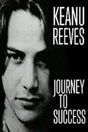 Watch Keanu Reeves: Journey to Success Online