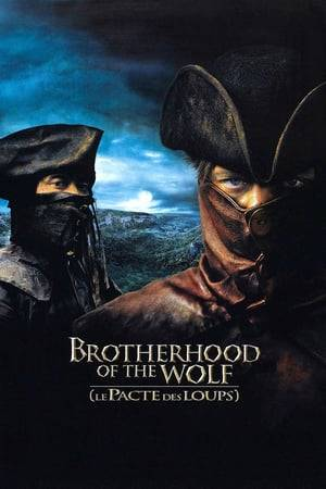 Watch Brotherhood of the Wolf Online