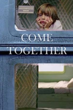 Watch Come Together Online
