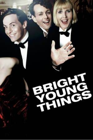 Watch Bright Young Things Online