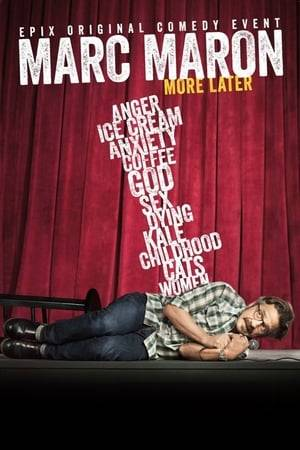 Watch Marc Maron: More Later Online