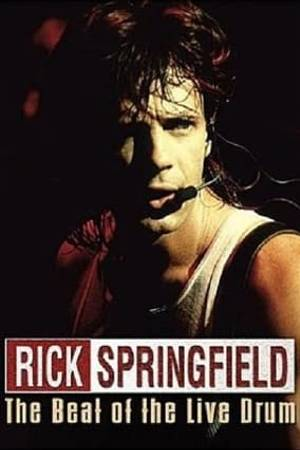 Watch Rick Springfield : The Beat of the Live Drum Online