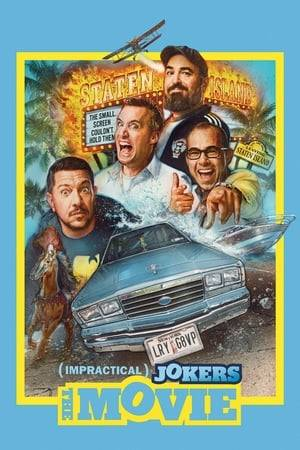 Watch Impractical Jokers: The Movie Online