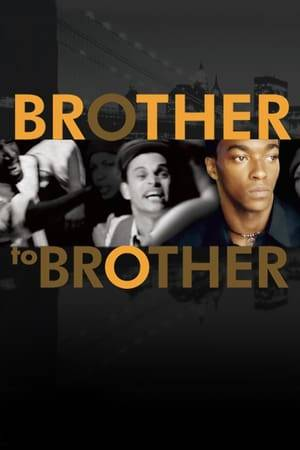 Watch Brother to Brother Online