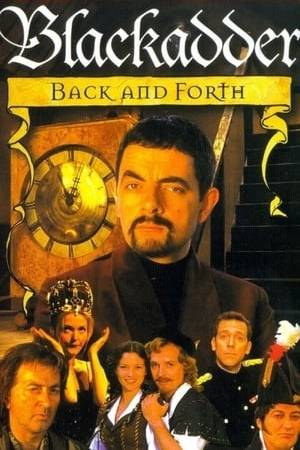 Watch Blackadder: Back & Forth Online
