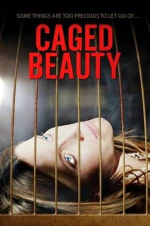 Watch Caged Beauty Online