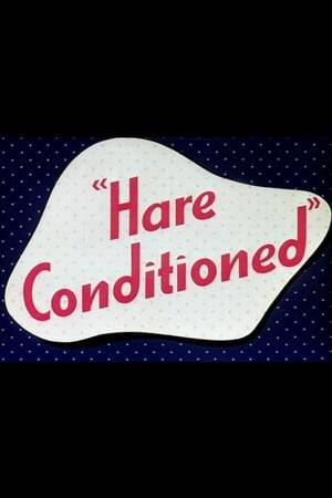 Watch Hare Conditioned Online