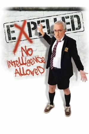 Watch Expelled: No Intelligence Allowed Online