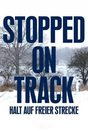 Watch Stopped on Track Online