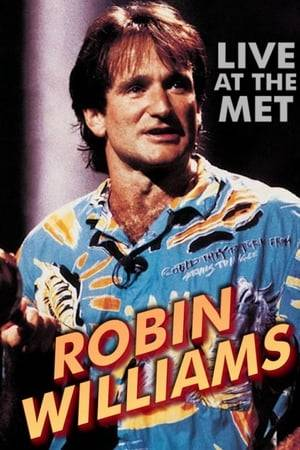 Watch Robin Williams: Live at the Met Online
