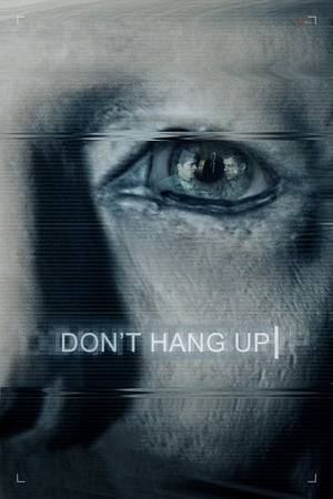 Watch Don't Hang Up Online