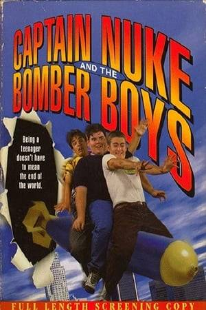 Watch Captain Nuke and the Bomber Boys Online