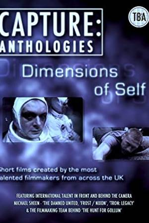 Watch Capture Anthologies: The Dimensions of Self Online