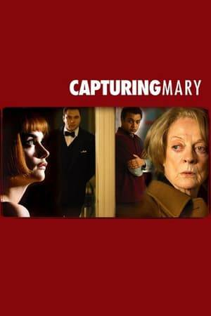 Watch Capturing Mary Online