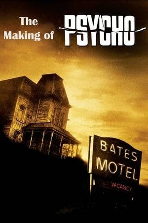 Watch The Making of 'Psycho' Online