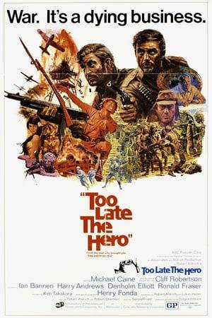Watch Too Late the Hero Online