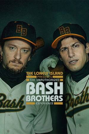 Watch The Lonely Island Presents: The Unauthorized Bash Brothers Experience Online