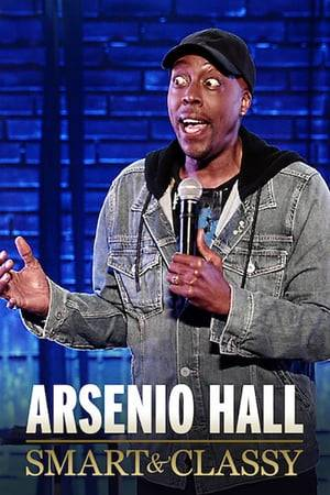Watch Arsenio Hall: Smart and Classy Online