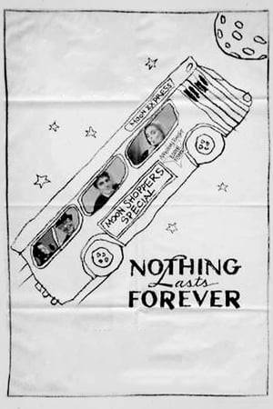 Watch Nothing Lasts Forever Online