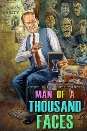 Watch Lon Chaney: A Thousand Faces Online