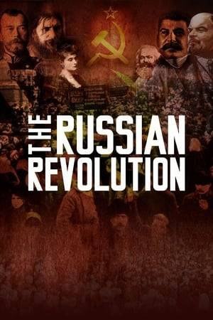 Watch The Russian Revolution Online
