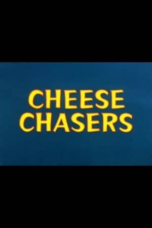 Watch Cheese Chasers Online