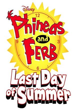 Watch Phineas and Ferb: Last Day of Summer Online