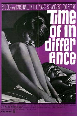 Watch Time of Indifference Online