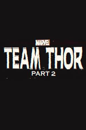 Watch Team Thor: Part 2 Online