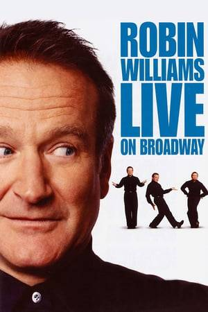 Watch Robin Williams: Live on Broadway Online
