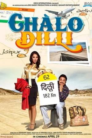 Watch Chalo Dilli Online