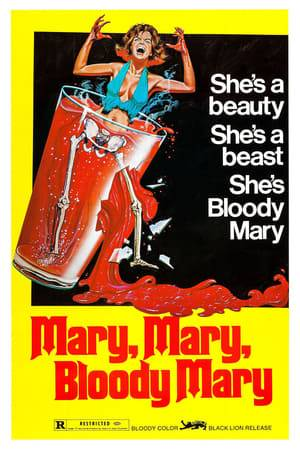Watch Mary, Mary, Bloody Mary Online
