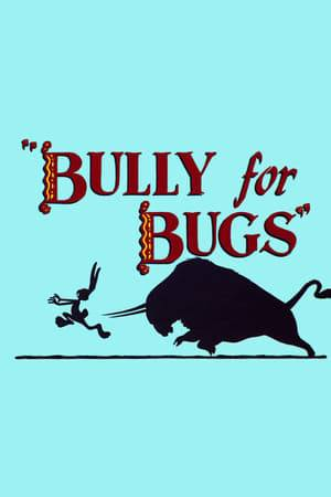 Watch Bully for Bugs Online