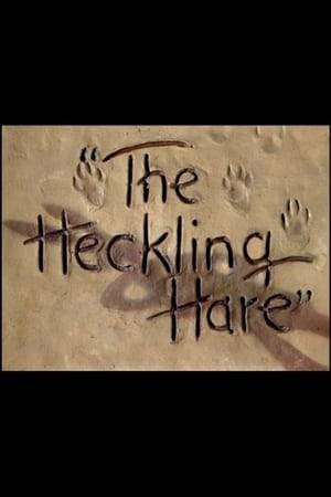 Watch The Heckling Hare Online