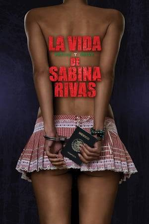 Watch The Precocious and Brief Life of Sabina Rivas Online