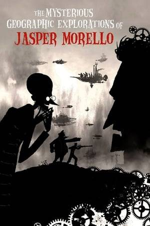Watch The Mysterious Geographic Explorations of Jasper Morello Online