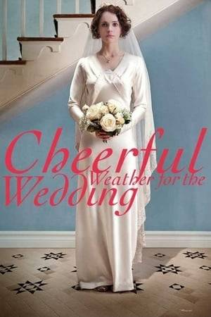 Watch Cheerful Weather for the Wedding Online