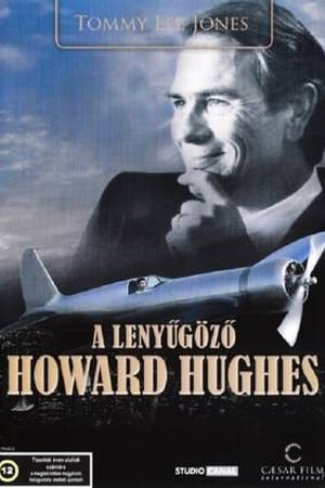Watch The Amazing Howard Hughes Online