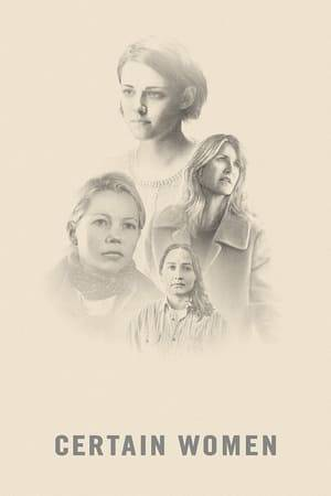 Watch Certain Women Online