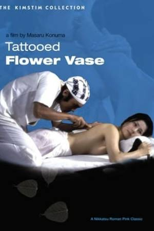 Watch Tattooed Flower Vase Online