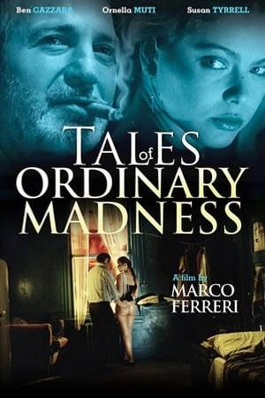 Watch Tales of Ordinary Madness Online