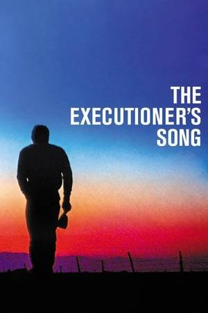 Watch The Executioner's Song Online