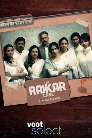 Watch The Raikar Case Online