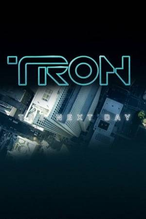 Watch TRON: The Next Day Online