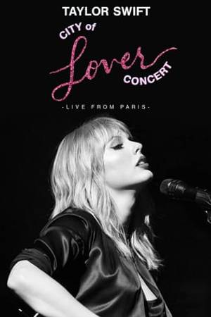 Watch Taylor Swift City of Lover Concert Online