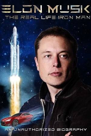 Watch Elon Musk: The Real Life Iron Man Online